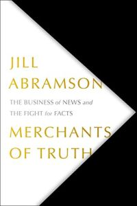 Merchants of Truth book summary