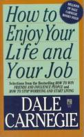How to Enjoy Your Life and Your Job book summary
