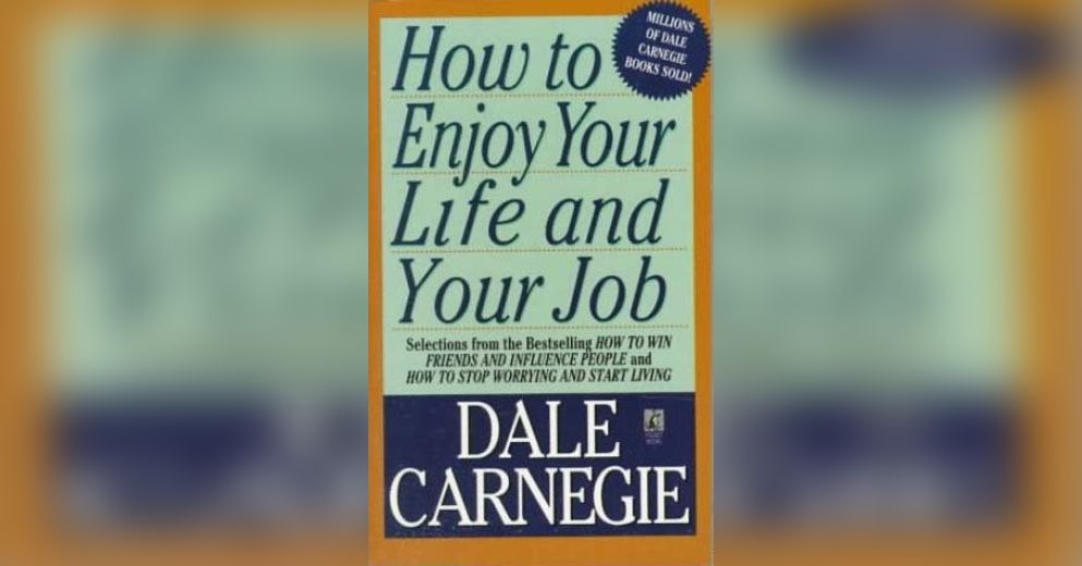How To Enjoy Your Life And Your Job Download Summary