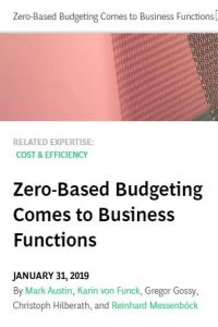 Zero-Based Budgeting Comes to Business Functions summary