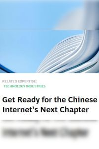 Get Ready for the Chinese Internet's Next Chapter summary