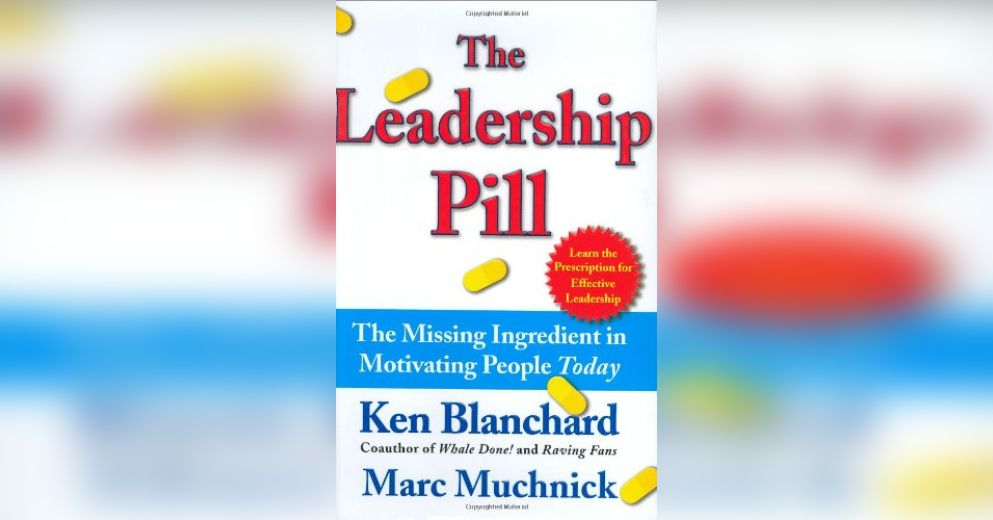 The Leadership Pill Free Summary By Ken Blanchard And Marc