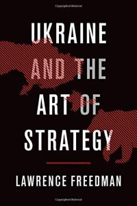 Ukraine and the Art of Strategy book summary