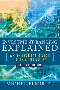 Investment Banking Explained book summary
