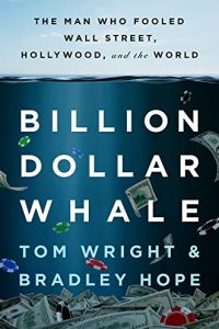 Billion Dollar Whale book summary