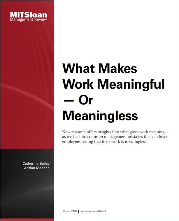 Image of: What Makes Work Meaningful – or Meaningless