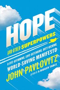 Hope and Other Superpowers book summary