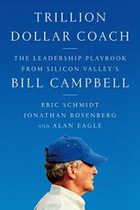 Trillion Dollar Coach book summary