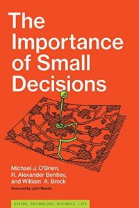 The Importance of Small Decisions book summary
