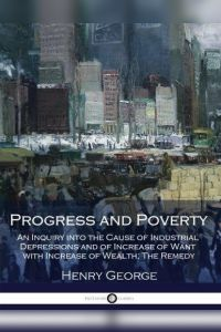 Progress and Poverty book summary