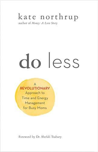 Image of: Do Less