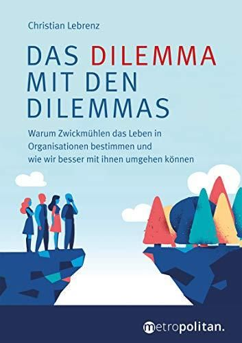Image of: Das Dilemma mit den Dilemmas