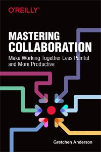 Mastering Collaboration book summary