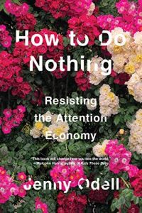 How to Do Nothing book summary