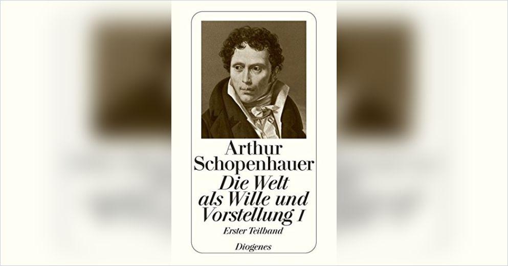 Die welt als wille und vorstellung arthur schopenhauer essays