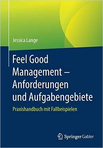 Image of: Feel Good Management – Anforderungen und Aufgabengebiete