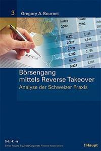 Börsengang mittels Reverse Takeover von Gregory A  Bournet