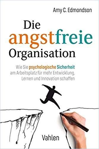 Image of: Die angstfreie Organisation