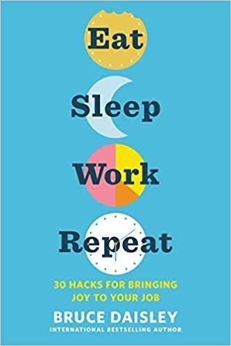 Image of: Eat Sleep Work Repeat