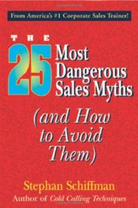 The 25 Most Dangerous Sales Myths book summary