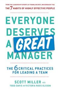 Everyone Deserves a Great Manager book summary