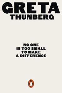 No One Is Too Small to Make a Difference book summary