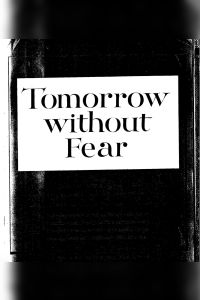Tomorrow without Fear book summary