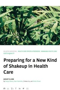 Preparing for a New Kind of Shakeup in Health Care summary