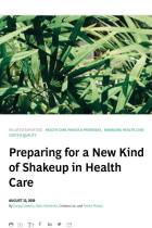 Preparing for a New Kind of Shakeup in Health Care