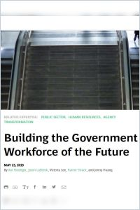 Building the Government Workforce of the Future summary
