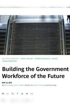 Building the Government Workforce of the Future