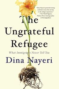 The Ungrateful Refugee book summary