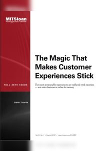 The Magic That Makes Customer Experiences Stick summary