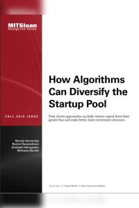 How Algorithms Can Diversify the Startup Pool summary