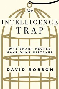 The Intelligence Trap book summary