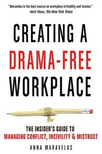 Creating a Drama-Free Workplace book summary