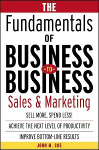 The Fundamentals of Business-to-Business Sales & Marketing book summary