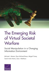 The Emerging Risk of Virtual Societal Warfare summary