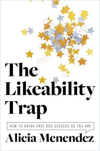 Image of: The Likeability Trap