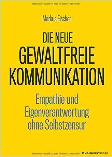 Image of: Die neue gewaltfreie Kommunikation