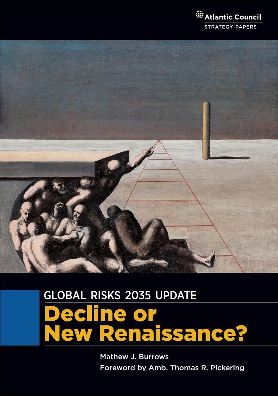 Image of: Global Risks 2035 Update: Decline or New Renaissance?
