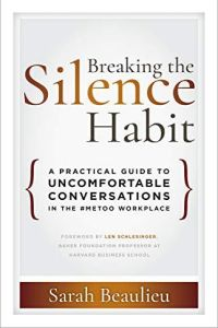 Breaking the Silence Habit book summary