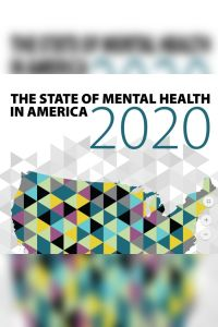 The State of Mental Health in America 2020 summary