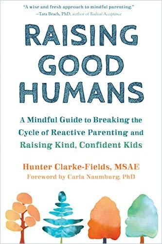 Image of: Raising Good Humans