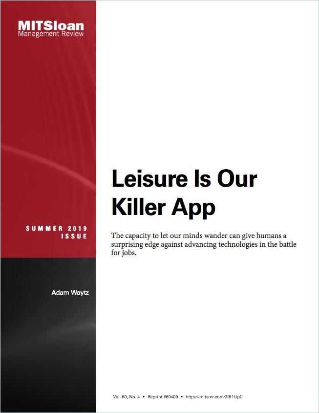Image of: Leisure Is Our Killer App