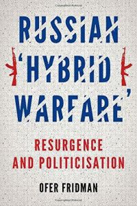 "Russian ""Hybrid Warfare"" book summary"