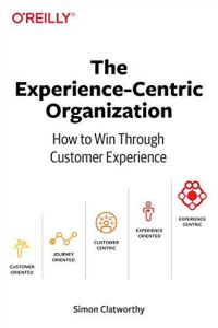 The Experience-Centric Organization book summary