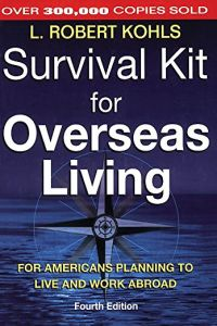 Survival Kit for Overseas Living book summary