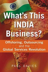 What's This INDIA Business? book summary