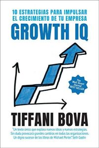 Growth IQ resumen de libro